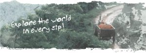 """Banner with tractor transporting coffee cherries and phrase """"Explore the world in every sip"""""""