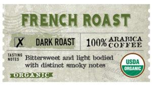 Organic French Roast Label
