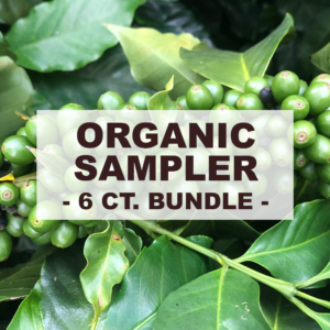 """Green coffee cherries and leaves with overlay of word """"organic sampler 6 count bundle"""""""